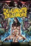 """Affiche du film """"Dellamorte Dellamore"""""""