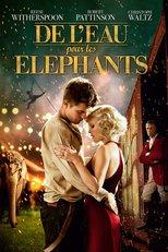 """Affiche du film """"De l'Eau pour les Éléphants"""""""