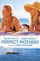 """Affiche du film """"Perfect Mothers"""""""
