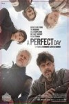 "Affiche du film ""A Perfect Day"""