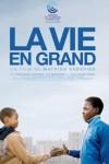 """Affiche du film """"La Vie en grand"""""""