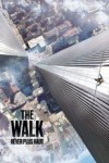"Affiche du film ""The Walk : Rêver plus haut"""