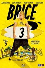 """Affiche du film """"Brice 3"""""""