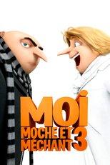 """Affiche du film """"Moi, Moche et Méchant 3"""""""