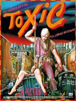 """Affiche du film """"Toxic"""""""