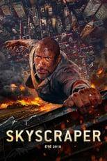 """Affiche du film """"Skyscraper"""""""