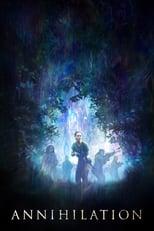 """Affiche du film """"Annihilation"""""""