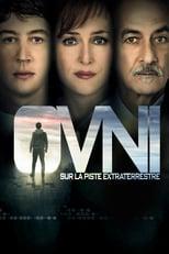 """Affiche du film """"OVNI : Sur La Piste Extraterrestre"""""""