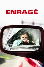 """Affiche du film """"Enragé"""""""