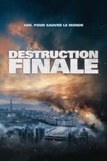 """Affiche du film """"Destruction Finale"""""""