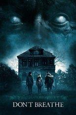 """Affiche du film """"Don't Breathe : La maison des ténèbres"""""""