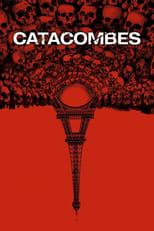 "Affiche du film ""Catacombes"""