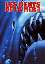 """Affiche du film """"Les Dents de la mer 3"""""""