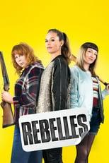 "Affiche du film ""Rebelles"""