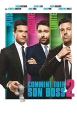 """Affiche du film """"Comment tuer son boss 2"""""""