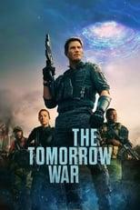 """Affiche du film """"The Tomorrow War"""""""